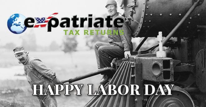 Expatriate Tax Returns Labor Day 2019