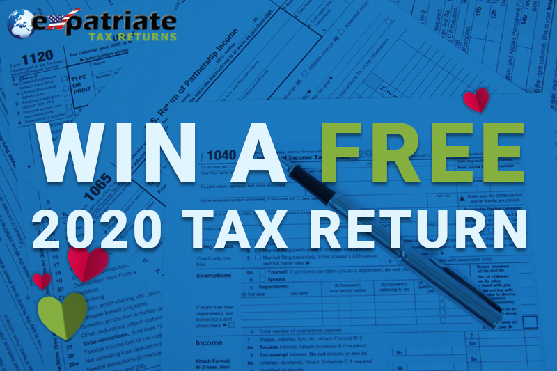 Expatriate Tax Returns WIN A FREE 2020 TAX RETURN